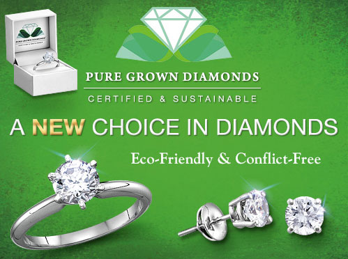 Pure Grown Diamonds - Certified and Sustainable. A new choice in diamonds. Eco-friendly and Conflict Free.
